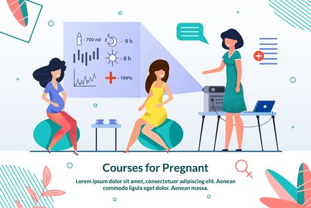 Banner Inscription Courses for Pregnant Flat. Pregnant Women sit on Sports Balls in Trainers office. Female Doctor Broadcasts a Lecture through Video Projector. Vector Illustration.