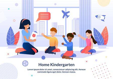 Informative Poster Written Home Kindergarten. Developmental Courses Effectively Complement Schooling. Children are Sitting on Floor Indoors, Teacher Shows Pictures. Vector Illustration.