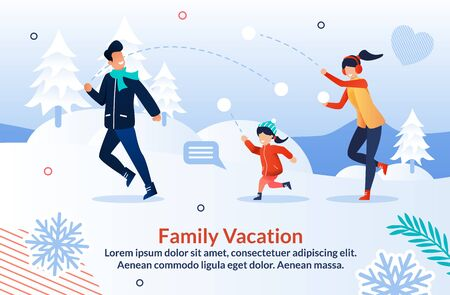 Happy Family Playing Snowball and Having Fun with Show in Winter. Invitation Poster for Joyful Recreation Weekend Holidays Time Together. Cheerful Parents and Child Throwing Balls. Vector Illustration