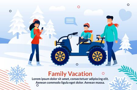 Flat Poster Offer Joyful Winter Adventure in Mountains. Cartoon Mother Taking Photo while Father Posing and Son Sitting on Snowmobile. Resort in Snowy Highlands. Advertising Vector Illustration
