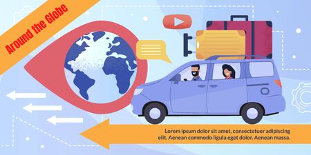 Poster Advertising Travel by Car Around Globe. Cartoon Man and Woman with Luggage Driving Car Enjoy Trip. Planet Earth in Destination Pin. Flat Forward Arrows. Informational Text. Vector Illustration Çizim