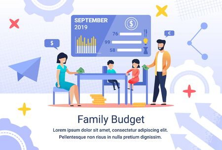 Informative Flyer Inscription Family Budget, Flat. Family makes Budget together. parents Spend Time with their children. Dad and Mom Count Income and Expenses. Family Finance Chart for September 2019.