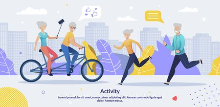 Daily Activities for Aged People Motivate Flat Poster. Sport and Healthcare for Elderly. Old Men Women Married Couples Riding Bicycles, Taking Selfie, Jogging. Vector Inspiration Cartoon Illustration