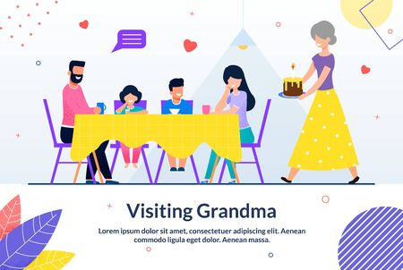 Visiting Grandma and Gathering Family Sweet Moment. Motivate Poster. Cartoon Happy Grandmother Carrying Cake. Relatives Sitting at Table. Spare Time. Dinner with Grandparents. Vector Flat Illustration