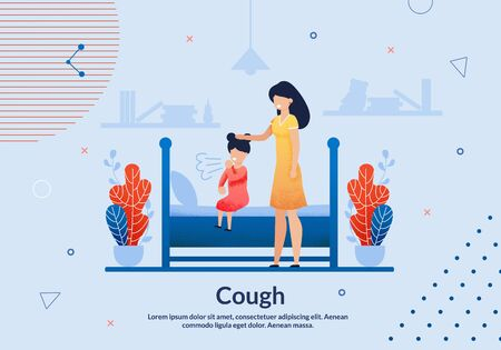 Advertising Flyer Cough Lettering Trendy Flat. Monitoring Patients Health and Maintaining his Health Through Various Preventive Actions. Girl is Sitting on Bed and Coughing, Next to her is Mom. Stock Illustratie