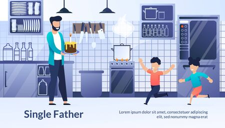 Landing Web Page, Banner, Single Father, Children. Bearded Dad Holds Homemade Cake Candle, Smiling Kids, Girl and Boy Run, Kitchen, Home Holiday Vector Website, Illustration Cartoon Style Illustration