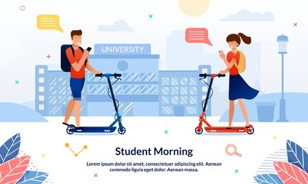 Bright Banner Inscription Student Morning, Slide. Guy and Girl Riding Towards Scooters Background University Building. Students Morning go to Classes on Scooters and Look at Smartphones. Illustration