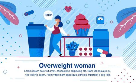Overweight and Obesity Problem, Unhealthy Lifestyle and Heart Diseases Prevention Trendy Flat Vector Banner, Poster Template. Obese Woman Suffering from Overeat, Trying to Stop Eat Sweets Illustration Illustration