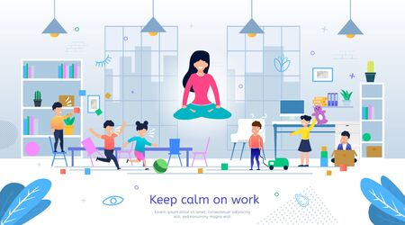 Pacification and Positive Thinking in Stressful, Nervous Work Trendy Flat Vector Banner, Poster Template. Kindergarten Female Teacher Keeping Calmness While Working with Noisy Kids Group Illustration