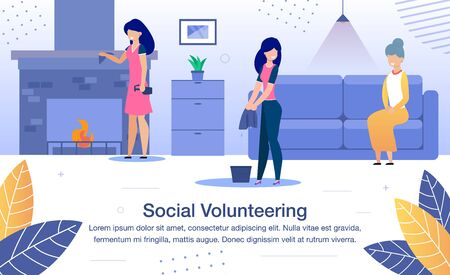 Social Volunteering, Volunteer Help for Senior People Trendy Flat Vector Banner, Poster Template. Female Volunteers, Young Ladies Helping Old Woman to Clean Up in House or Apartment Illustration