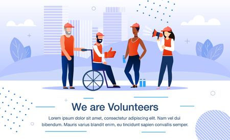 Volunteer Organization, Social Service Trendy Flat Vector Promotion Banner, Poster. Multinational Volunteers Team Taking Care About Disabled Man in Wheelchair, Helping Handicapped Person Illustration