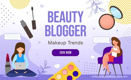 Face Care and Beauty Women Blog. Online Consultant Make Up Artist Blogger. Fashion Trends Tutorial. Female User Watches Vlogging Blogging Review via Computer, Mobile App. Invitation to Community Join