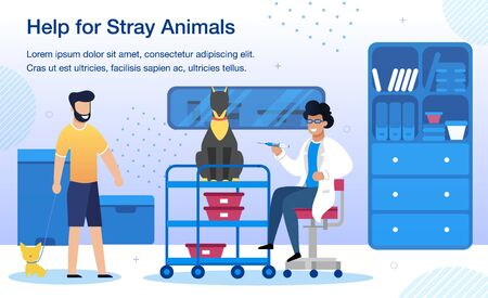 Volunteer Help for Stray Animals, Veterinary Clinic Service Trendy Flat Vector Banner, Poster Template. Male Volunteer Taking Homeless Dogs to Veterinarian Appointment and Vaccination Illustration