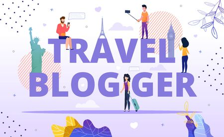 Travel Blogger Capital Letter Word. Tiny People Recording Video, Streaming and Sharing Emotions, Information Place Destination, Country Visit. Recommendation for Followers. Blogging Advertising Poster