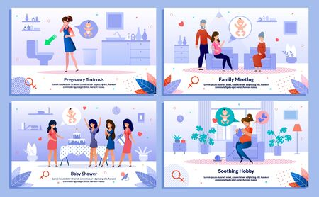 Pregnancy Toxicosis, Pregnant Woman Family Support, Baby Shower, Hobby Trendy Flat Vector Banner, Poster Set. Lady Feeling Nausea, Meets with Relatives, Having Fun on Party, Knitting Illustration