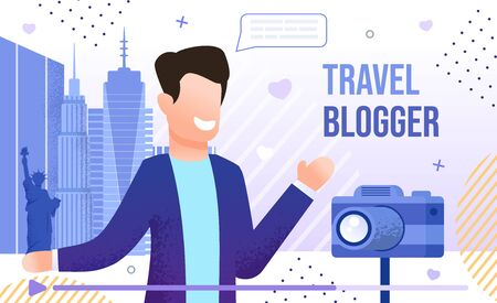 Travel Blogger, Vlogging Tourist or Traveler, Live Stream from Vacation Journey Concept. Man Visiting Foreign Country, Recording Video with Camera on City Street Trendy Flat Vector Illustration