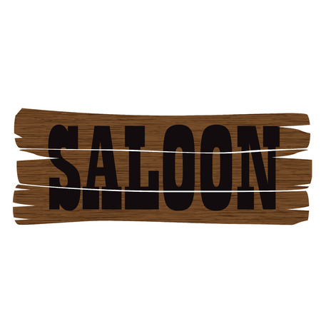 saloon: vector illustration of a wild west saloon sign on stylized wood texture