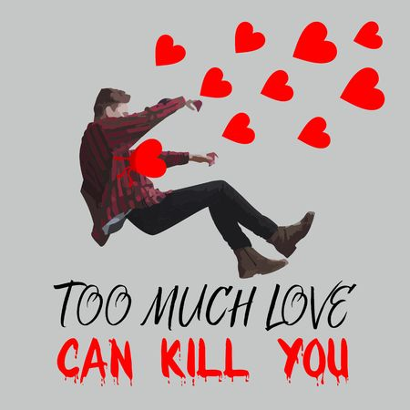 falling man: Too much love can kill you