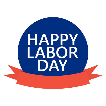 Happy Labor Day round banner with ribbon. Sticker illustration vector Ilustrace