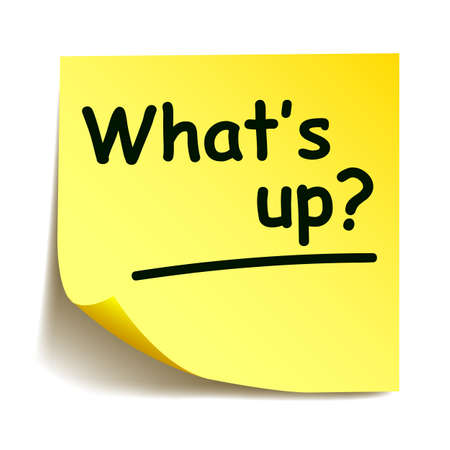 Yellow sticker with black post note 'What's up?', note hand written - stock vector