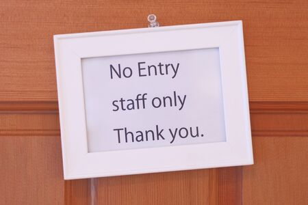 and only: staff only sign