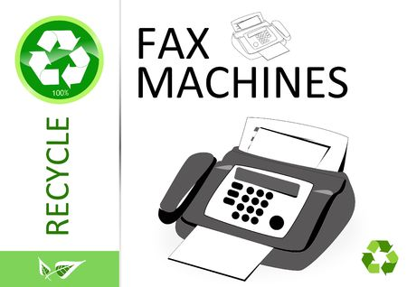 Please recycle fax machines