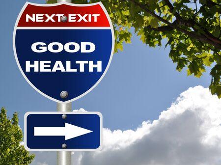 buena salud: Signo de carretera de buena salud
