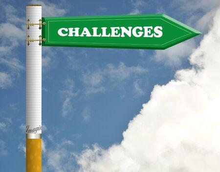 Challenges cigarette road sign photo