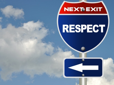respecting: Respect road sign  Stock Photo
