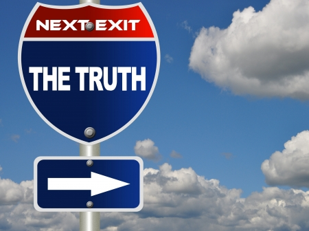 truth: The truth road sign