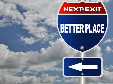 Better place road sign  photo