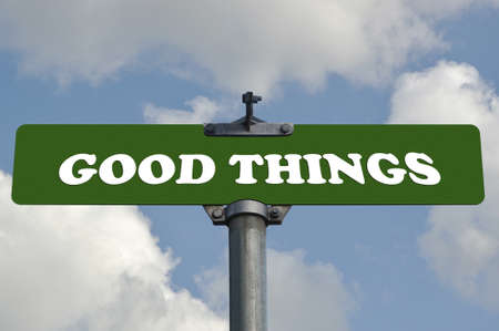 Good things road sign Stock Photo - 13615743