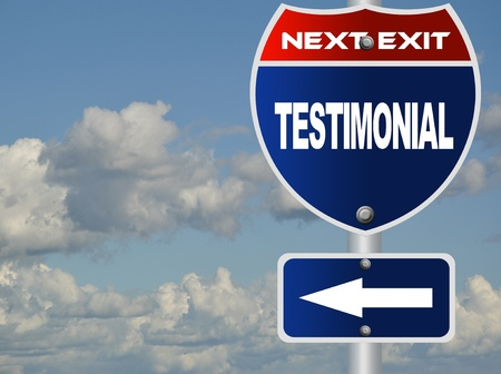 testimonial: Testimonial road sign
