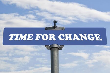 Time for change road sign  photo