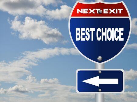 Best choice road sgin photo