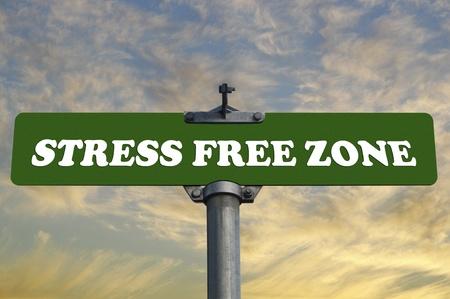 positive attitude: Stress free zone road sign