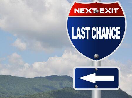 Last chance road sign Stok Fotoğraf