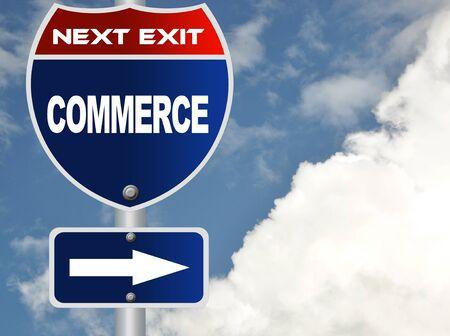 commerce: Commerce road sign