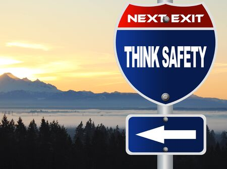 think safety: Think safety road sign