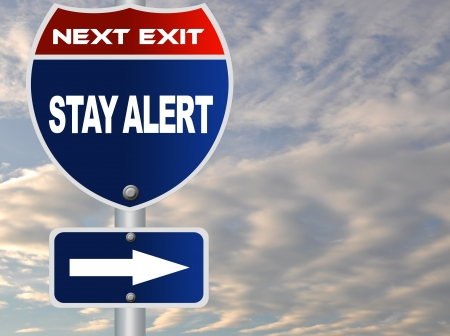stay alert: Stay alert road sign Stock Photo