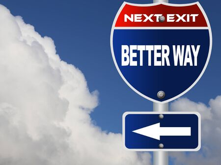 better: Better way road sign