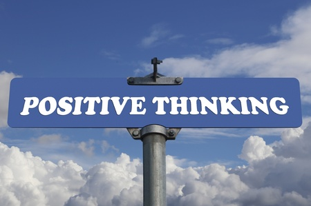 Positive thinking road sign  photo