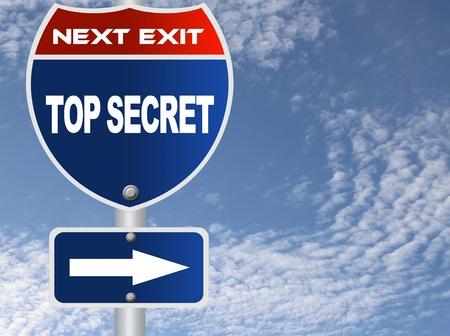 trade secret: Top secret road sign