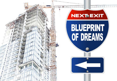 Blueprint of dreams road sign Stock Photo - 21844187