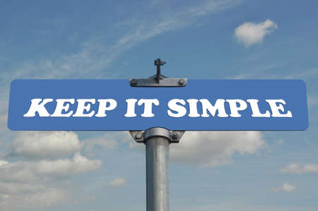 Keep it simple road sign Stock Photo