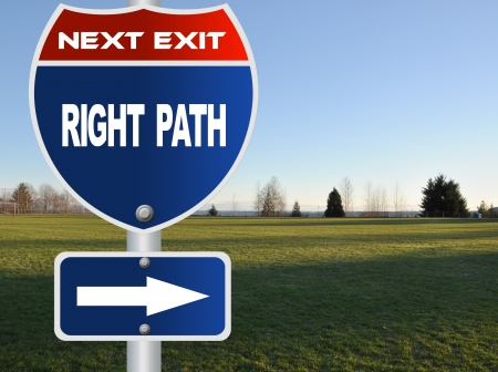 right path: Right path road sign Stock Photo