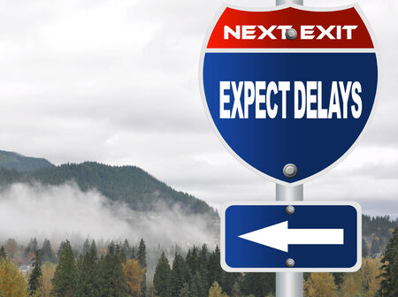 delays: Expect delays road sign
