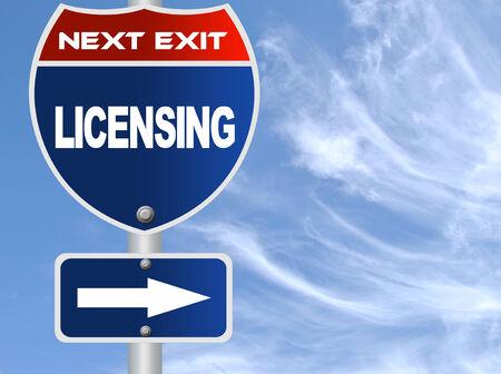 Licensing road sign