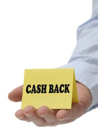 cash back: Business man holding yellow cash back sign on hand