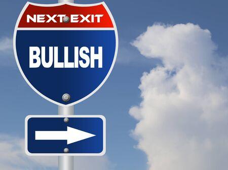 bullish: Bullish road sign